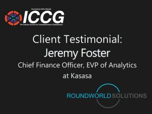 Fortune 1000 RoundWorld-ICCG CXO Interview Panel: Jeremy Foster, CFO, EVP Kasasa